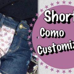Como customizar Shorts Jeans?!? Gastando Pouco!!!!